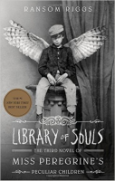 Library of Souls (Book 3 of Miss Peregrine's) by Ransom Riggs