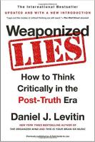 Weaponized Lies by Daniel J. Levitin