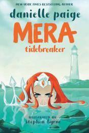 Mera, Tidebreaker by Danielle Paige